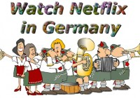 Watch Netflix in Germany