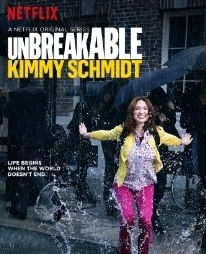 Unbreakable Kimmy Schmidt - Now on Netflix!