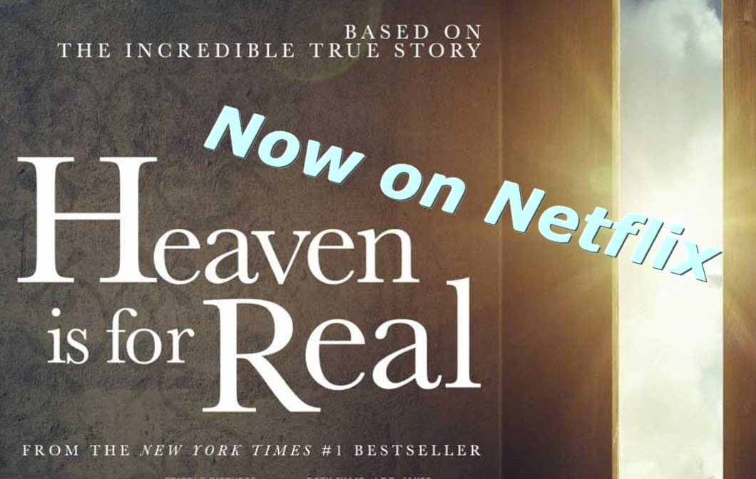heaven is for real on NEtflix
