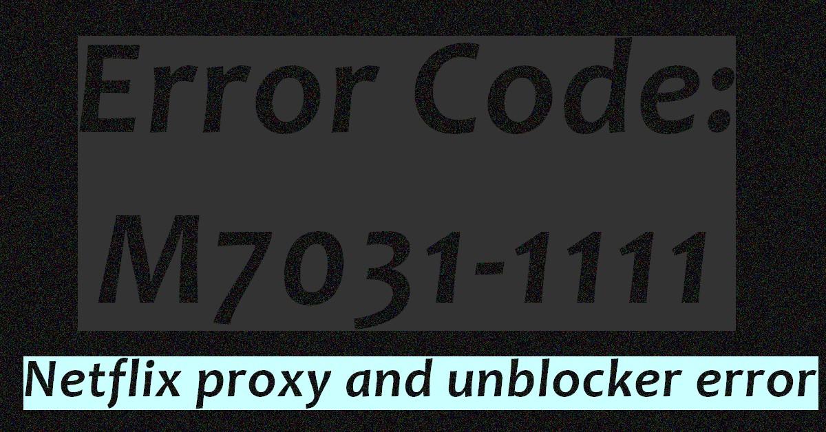 Error code: M7031-1111