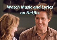 music and lyrics on Netflix