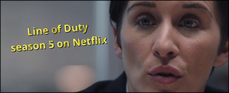 Line of Duty series 5 on Netflix