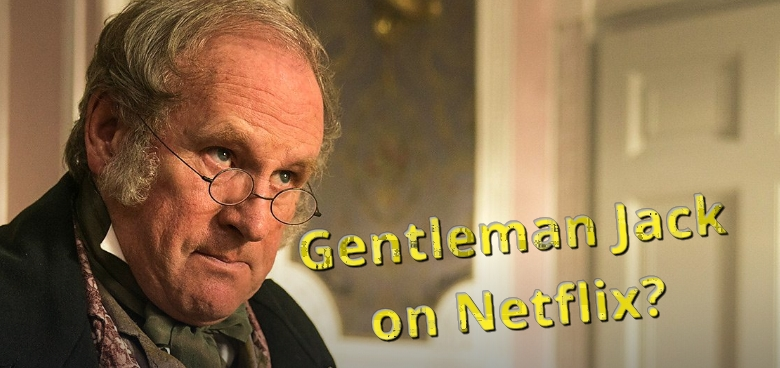 Is Gentleman Jack on Netflix?