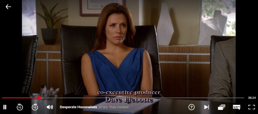 Here I am watching Desperate Housewives on Netflix