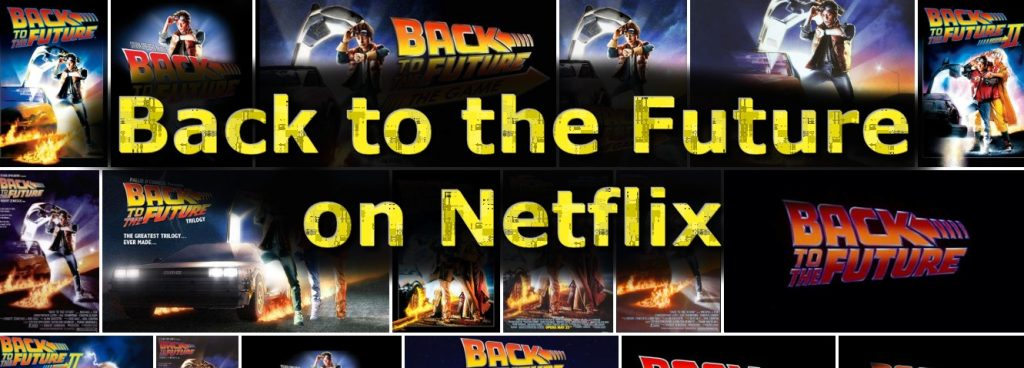 Watch Back to the Future on netflix