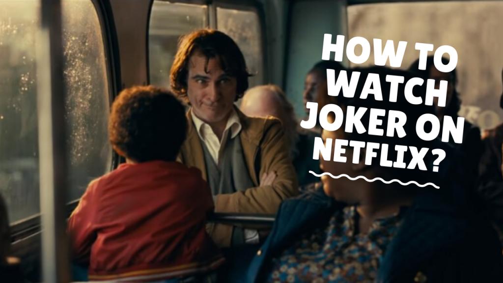 Joker on Netflix